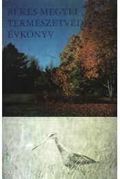 Békés Megyei természetvédelmi évkönyv - Réthy Zsigmond - Régikönyvek