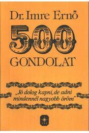 500 gondolat - Dr. Imre Ernő - Régikönyvek