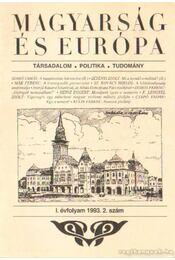 Magyarság és Európa 1993. I. évfolyam 2. szám - Apró István - Régikönyvek