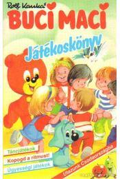 Buci Maci - Játékoskönyv - Kauka, Rolf - Régikönyvek