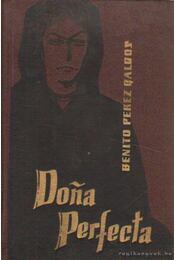 Dona Perfecta - Galdos, B. Perez - Régikönyvek