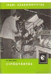 Cipőgyártás - Dr. Beke János - Régikönyvek