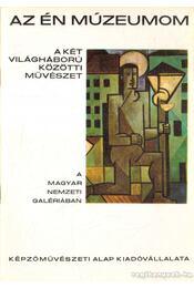 A két világháború közötti művészet - Borbély László - Régikönyvek