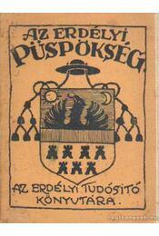 Az Erdélyi Püspökség - Vorbuchner Adolf - Régikönyvek