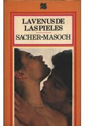 La Venus de las pieles - Sacher-Masoch, Leopold von - Régikönyvek