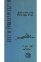 Ússzál velem - Peterdi Pál, Székely Éva - Régikönyvek
