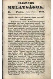 Hasznos mulatságok 1837/45. szám - Régikönyvek