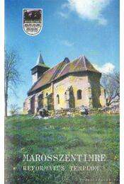 Marosszentimre - Református templom - Szabó Zsolt - Régikönyvek