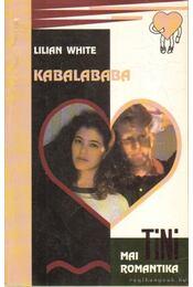 Kabalababa - White, Lilian - Régikönyvek