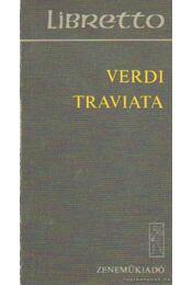 Verdi - Traviata - Verdi - Régikönyvek