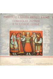 Szovjet Lettország a testvéri családban (orosz-lett nyelvű) - Nefedova, Inara összeáll. - Régikönyvek