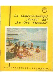 La somerrestadejoj Varna kaj La Ora Strando - Régikönyvek