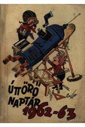Úttörő naptár 1962-63. - Lucz Piroska - Régikönyvek