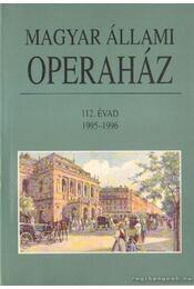 Magyar Állami Operaház 112. évad - Mátyus Zsuzsa - Régikönyvek