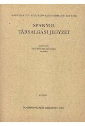 Spanyol társalgási jegyzet - Fülei-Szántó Endre - Régikönyvek