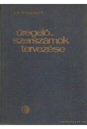 Üregelőszerszámok tervezése - Scsogoljov, A. V. - Régikönyvek