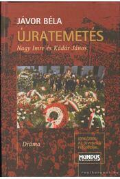 Újratemetés - Jávor Béla - Régikönyvek