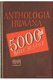 Anthologia humana - Hamvas Béla - Régikönyvek