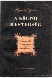 A költői mesterség - Hegedüs Géza - Régikönyvek