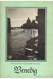Venedig - Langewiesche, Marianne - Régikönyvek