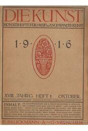 Die Kunst 1916. 1917. XVIII. évfolyam (hiányos) - Régikönyvek