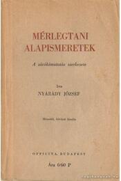 Mérlegtani alapismeretek - Nyárádi József - Régikönyvek