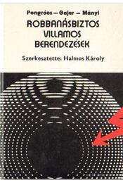 Robbanásbiztos villamos berendezések - Halmos Károly (szerk.) - Régikönyvek