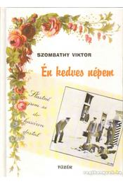Én kedves népem - Szombathy Viktor - Régikönyvek