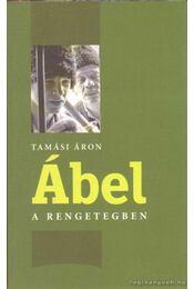 Ábel a rengetegben - Tamási Áron - Régikönyvek