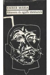 Aktavers és egyéb történetek - Ember Mária - Régikönyvek