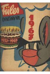 Füles évkönyve 1967 - Gelléri András (szerk.) - Régikönyvek
