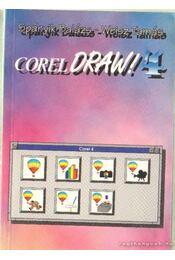 Corel Draw! 4 - Spányik Balázs, Weisz Tamás - Régikönyvek