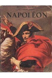Napoléon - Octave Aubry - Régikönyvek