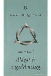Alázat és engedelmesség - Louf, André - Régikönyvek