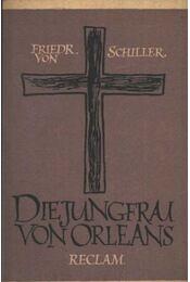 Die Jungfrau von Orleans - Schiller, Friedrich - Régikönyvek