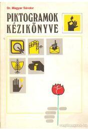 Piktogramok kézikönyve - Dr. Magyar Sándor - Régikönyvek