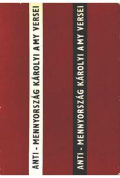 Anti-menyország (dedikált) - Károlyi Amy - Régikönyvek