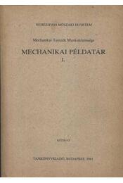 Mechanikai példatár I. - Régikönyvek