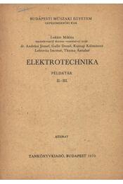 Elektrotechnika példatár II-III. - Lukáts Miklós - Régikönyvek