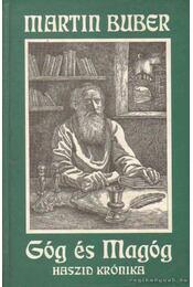Góg és Magóg - Buber, Martin - Régikönyvek