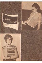 Fürge ujjak 1967. XI. évfolyam (hiányos) - Villányi Emilné (szerk.) - Régikönyvek