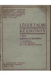 Légoltalmi kézikönyv 1. füzet - Papp J. Ottó - Régikönyvek