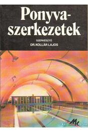Ponyvaszerkezetek - Dr. Kollár Lajos - Régikönyvek