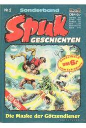 Spukgeschichten Nr. 2. - Fehlau, Ewald (szerk.), Schwindt, Peter (szerk.) - Régikönyvek