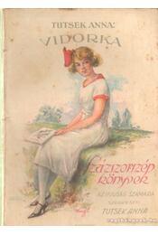 Vidorka - Tutsek Anna - Régikönyvek