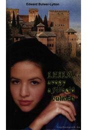 Leila, avagy a félhold bukása - Bulwer, Edward, Lytton, David - Régikönyvek