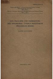 Zur Ökologie und Verbreitung Der Singdrossel - Siivonen, Lauri - Régikönyvek
