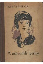 A második leány - Tatay Sándor - Régikönyvek