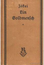 Ein Goldmensch - Jókai Mór - Régikönyvek