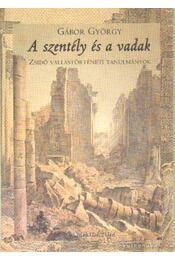 A szentély és a vadak - Gábor György - Régikönyvek